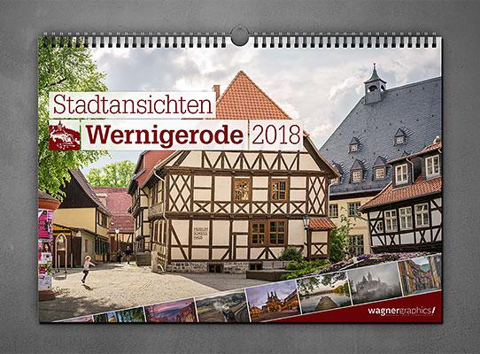 Wandkalender Stadtansichten Wernigerode 2018